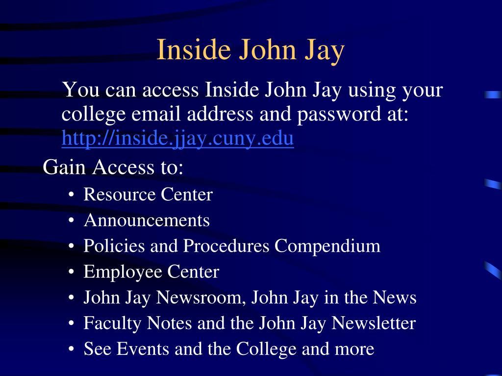 Inside John Jay