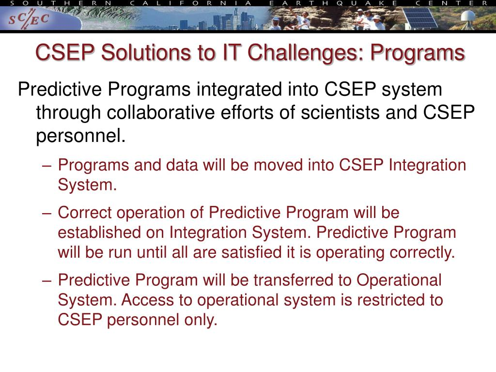 CSEP Solutions to IT Challenges: Programs