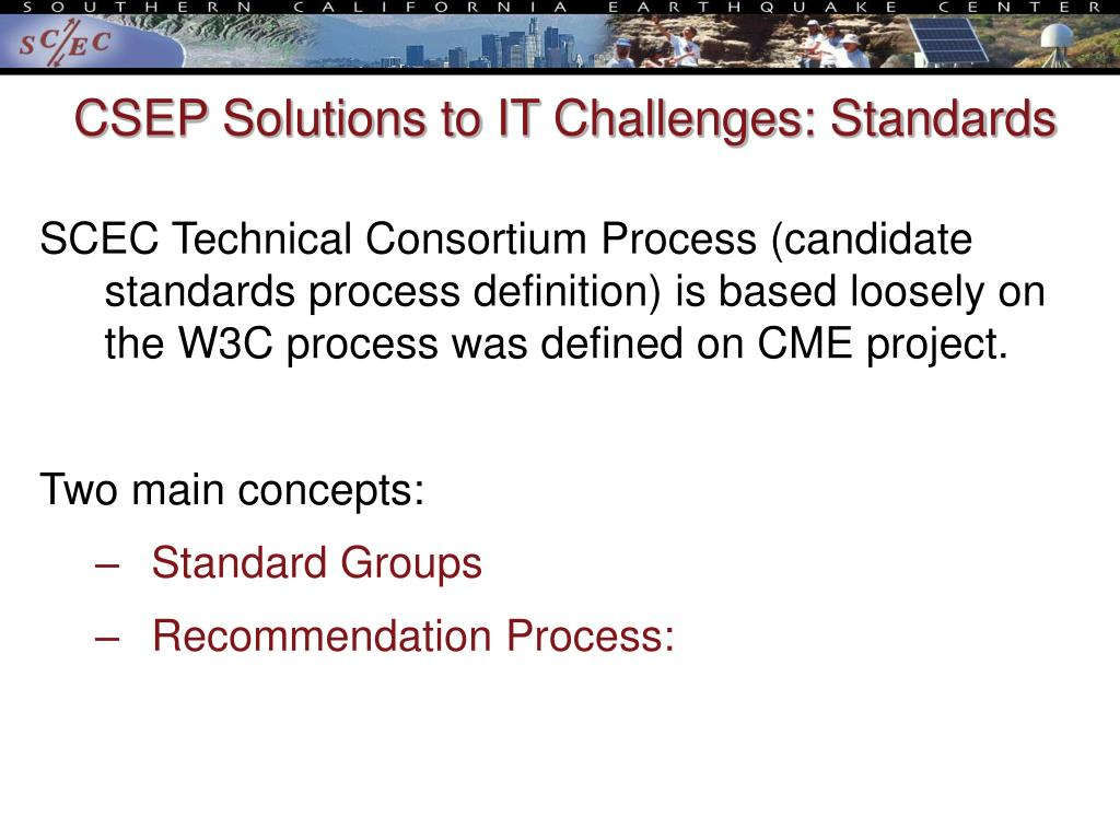 CSEP Solutions to IT Challenges: Standards