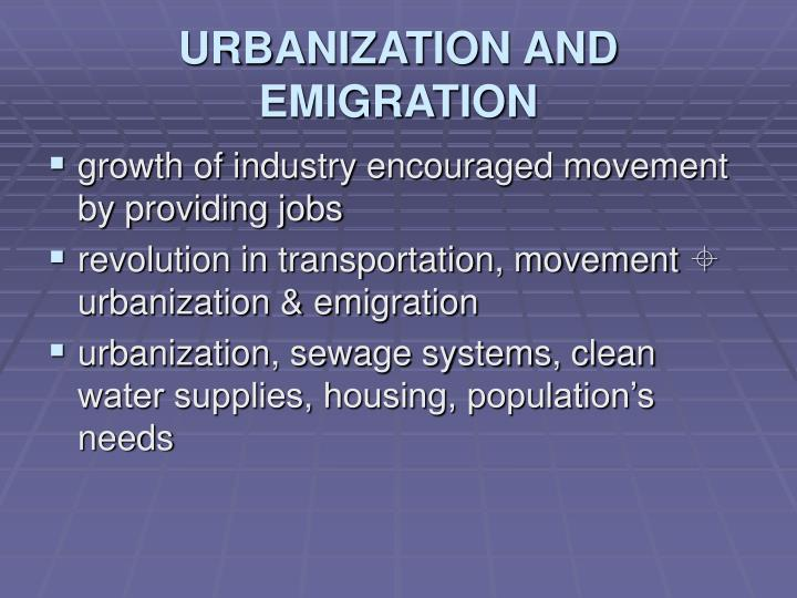URBANIZATION AND EMIGRATION