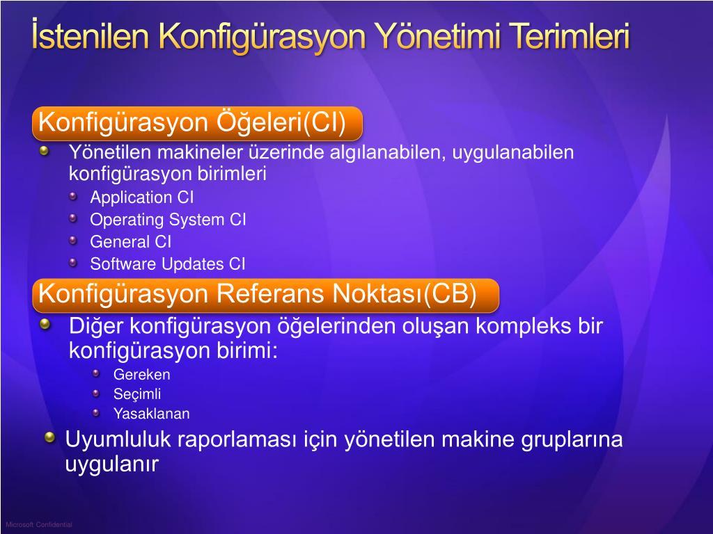 İstenilen Konfigürasyon Yönetimi Terimleri