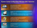 system center configuration manager 2007 yat r mlar