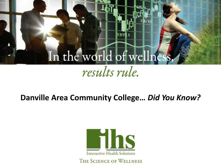 Danville Area Community College…