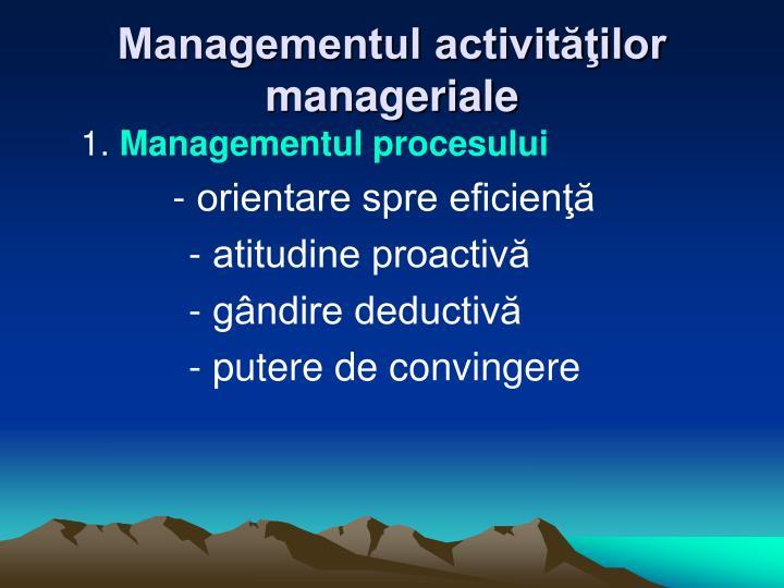Managementul activităţilor manageriale