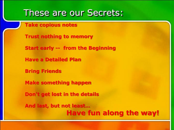 These are our Secrets: