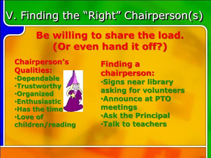 "V. Finding the ""Right"" Chairperson(s)"