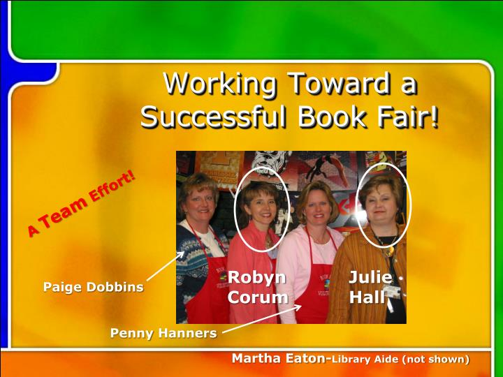 Working toward a successful book fair
