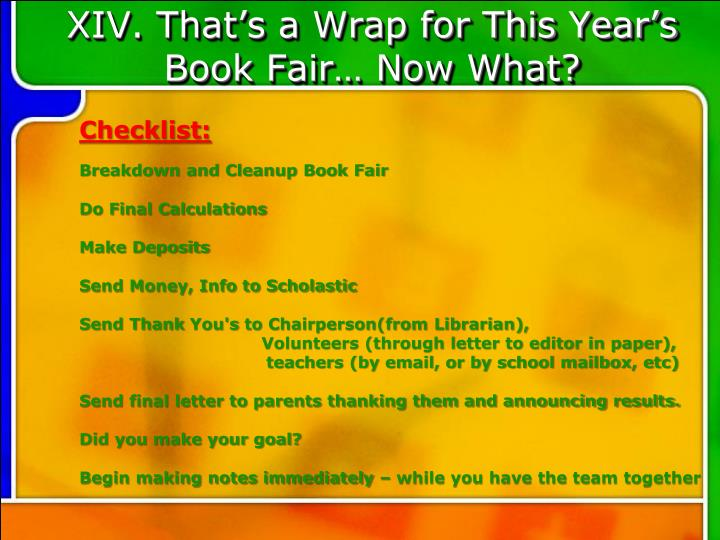 XIV. That's a Wrap for This Year's Book Fair… Now What?