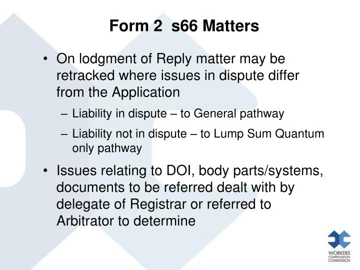 Form 2  s66 Matters