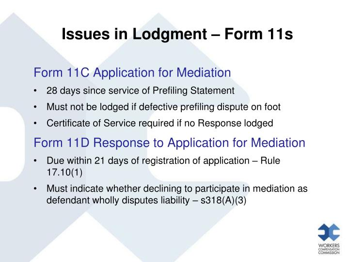 Issues in Lodgment – Form 11s