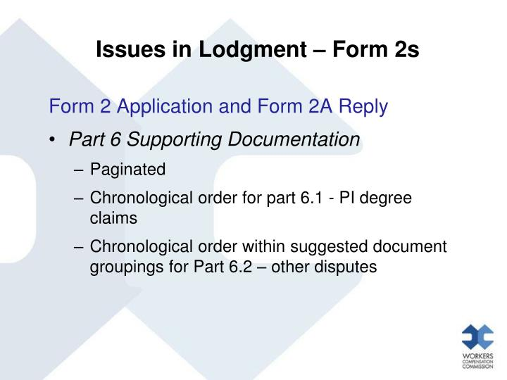Issues in Lodgment – Form 2s