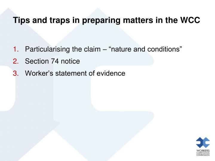 Tips and traps in preparing matters in the WCC