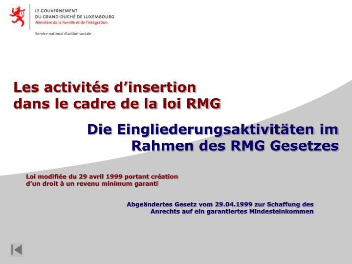 Les activités d'insertion dans le cadre de la loi RMG