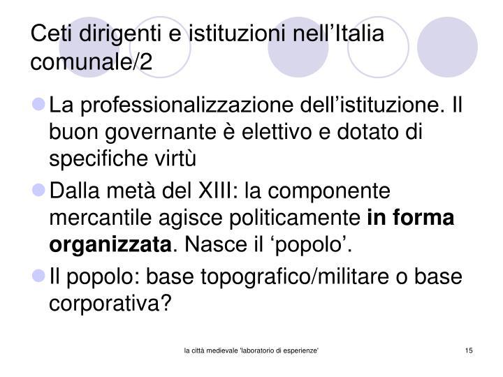 Ceti dirigenti e istituzioni nell'Italia comunale/2