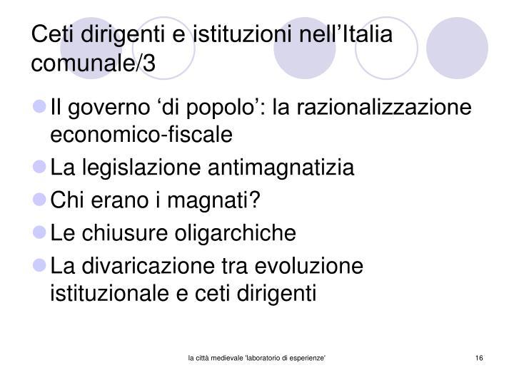 Ceti dirigenti e istituzioni nell'Italia comunale/3