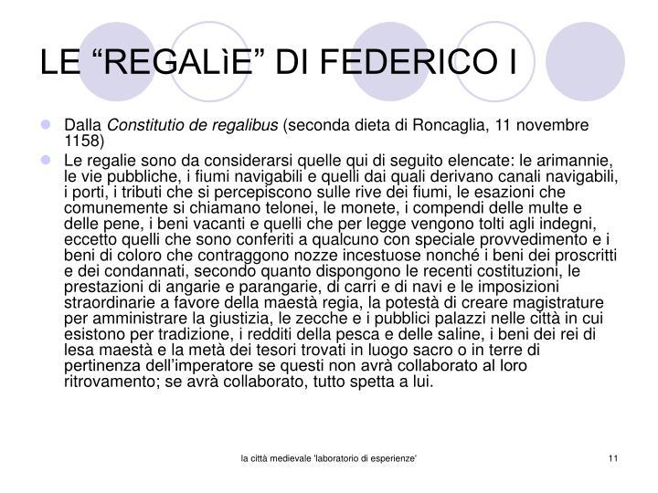 """LE """"REGALìE"""" DI FEDERICO I"""