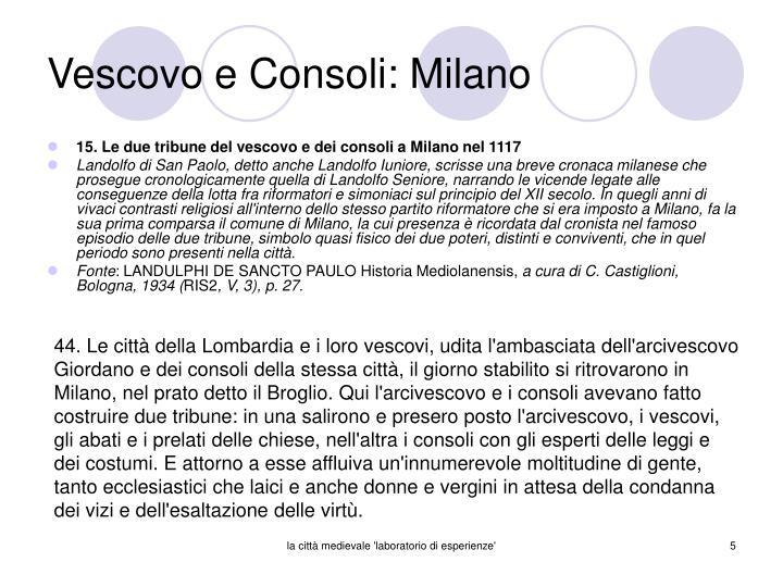 Vescovo e Consoli: Milano