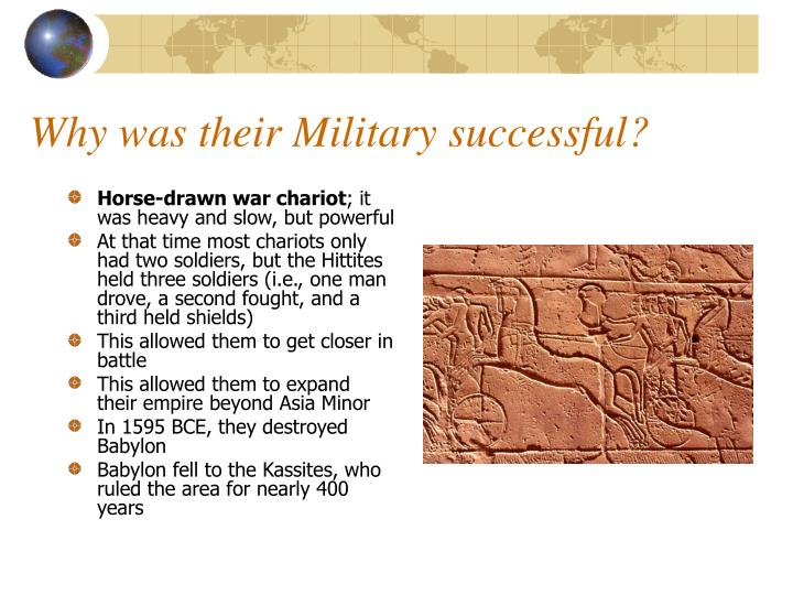 Why was their Military successful?