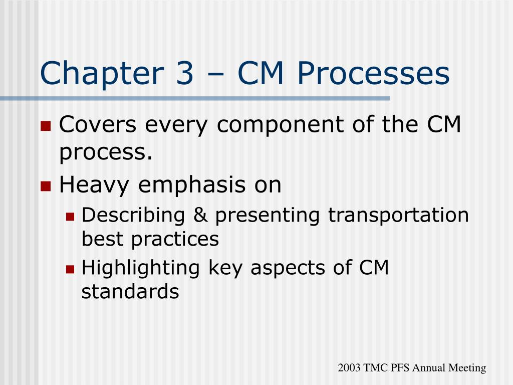 Chapter 3 – CM Processes
