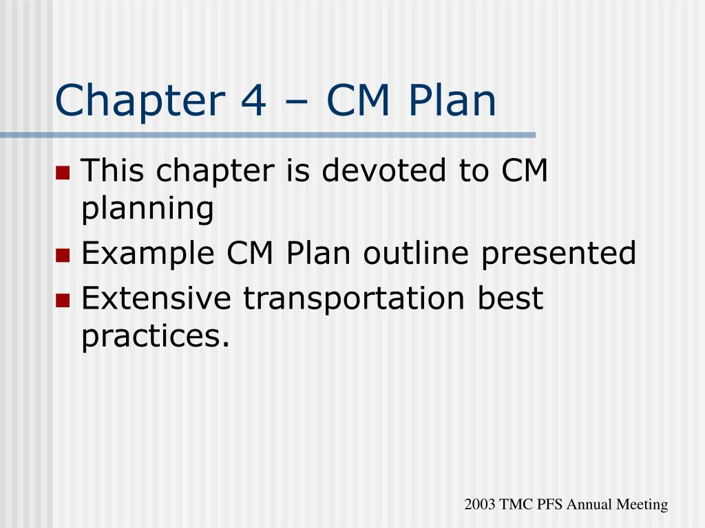 Chapter 4 – CM Plan