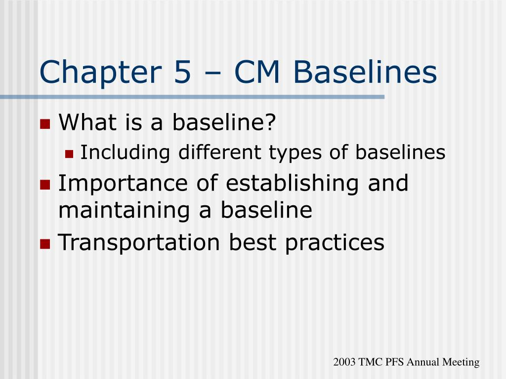 Chapter 5 – CM Baselines