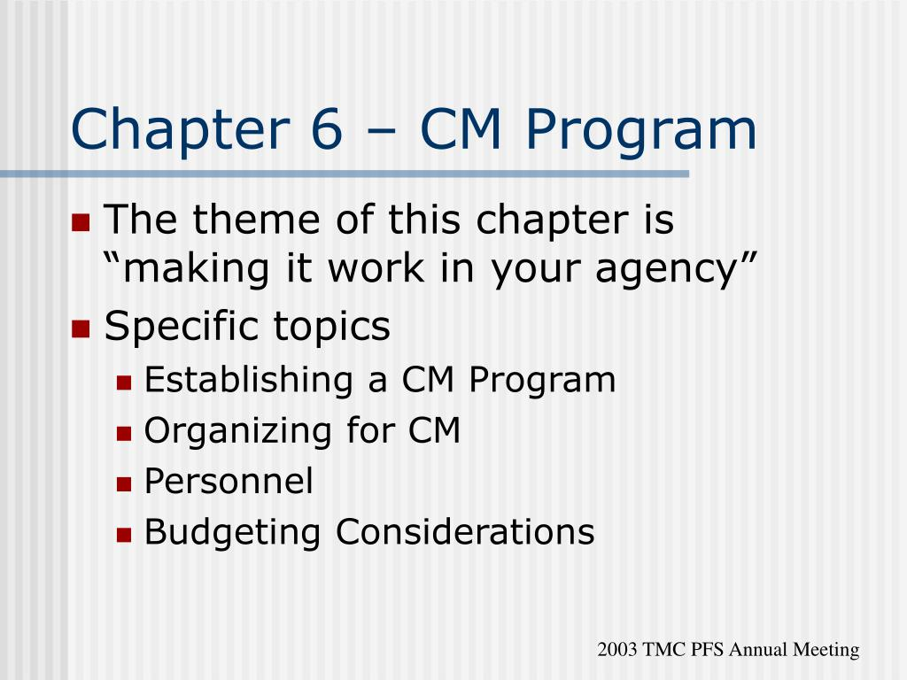 Chapter 6 – CM Program
