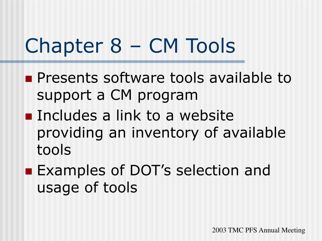 Chapter 8 – CM Tools