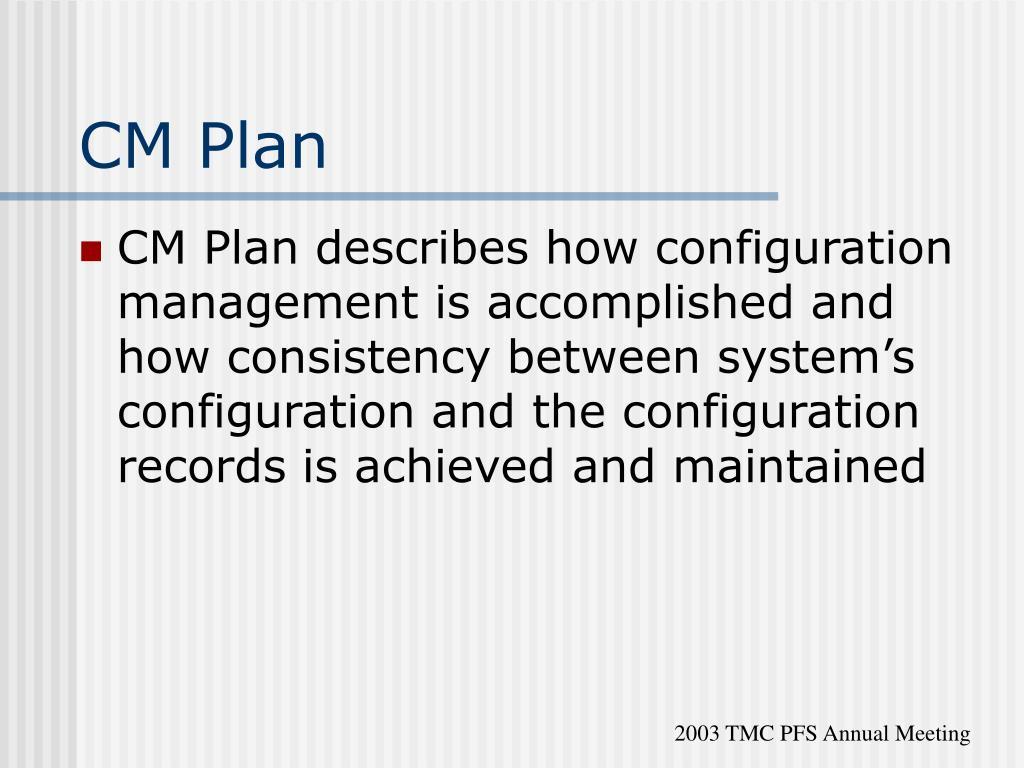 CM Plan