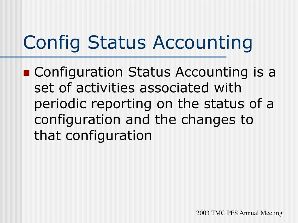 Config Status Accounting