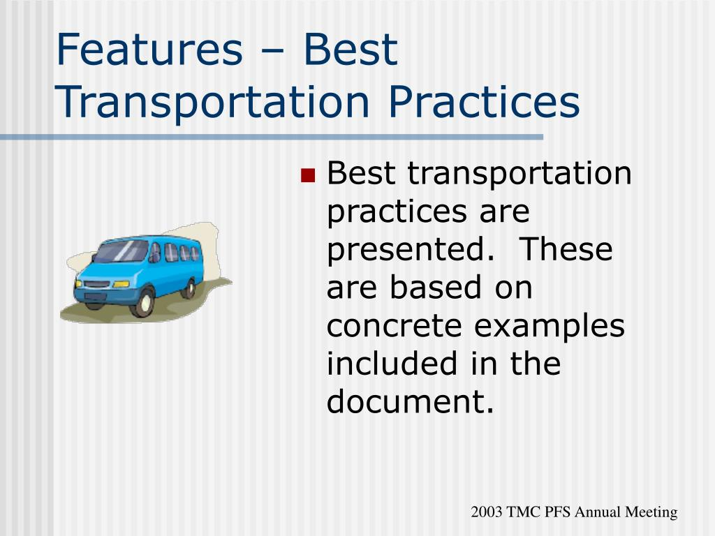 Features – Best Transportation Practices
