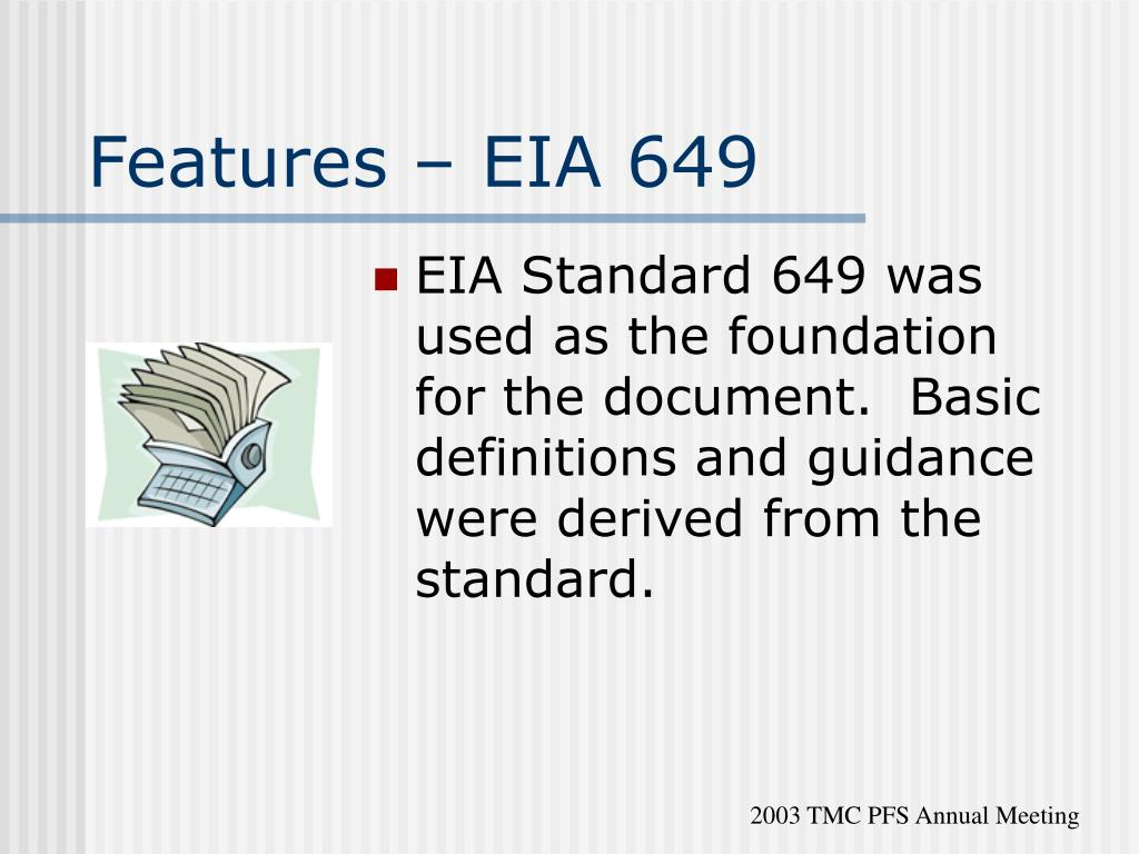 Features – EIA 649