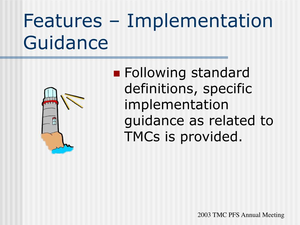 Features – Implementation Guidance