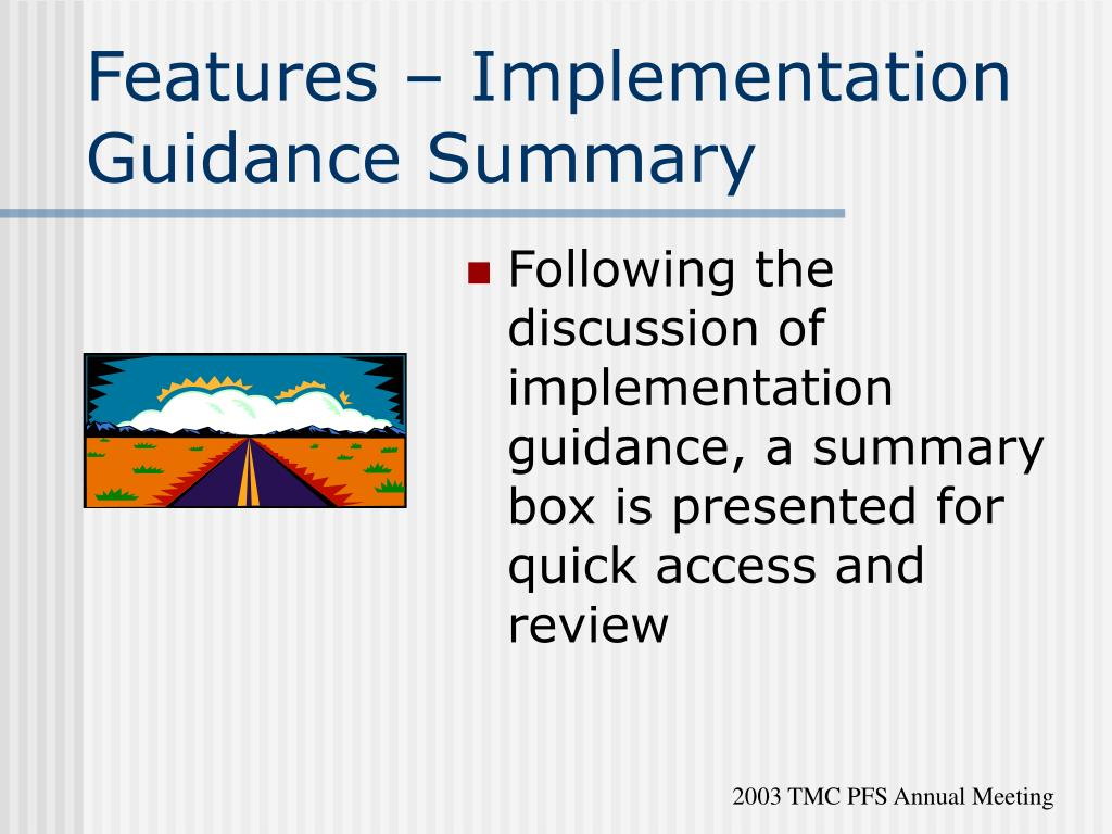 Features – Implementation Guidance Summary