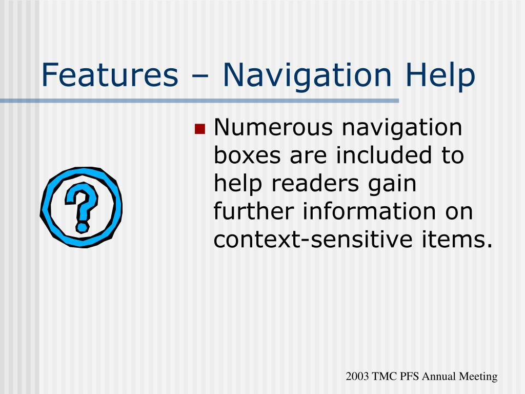 Features – Navigation Help