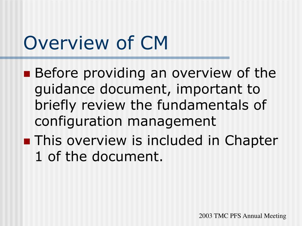 Overview of CM