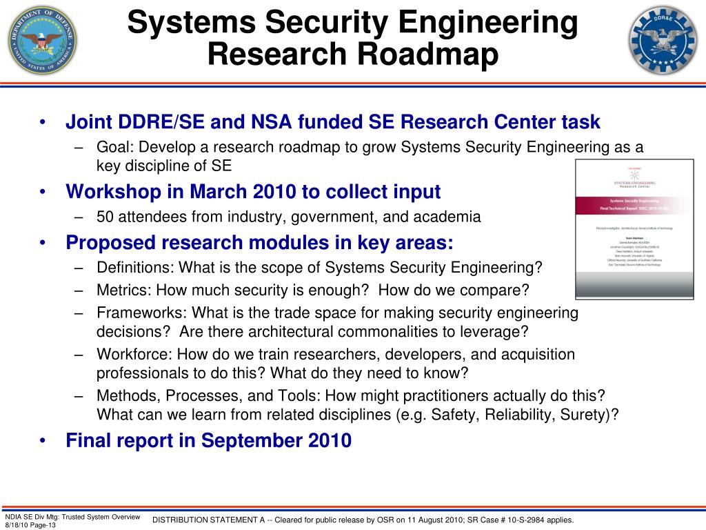 Systems Security Engineering Research Roadmap