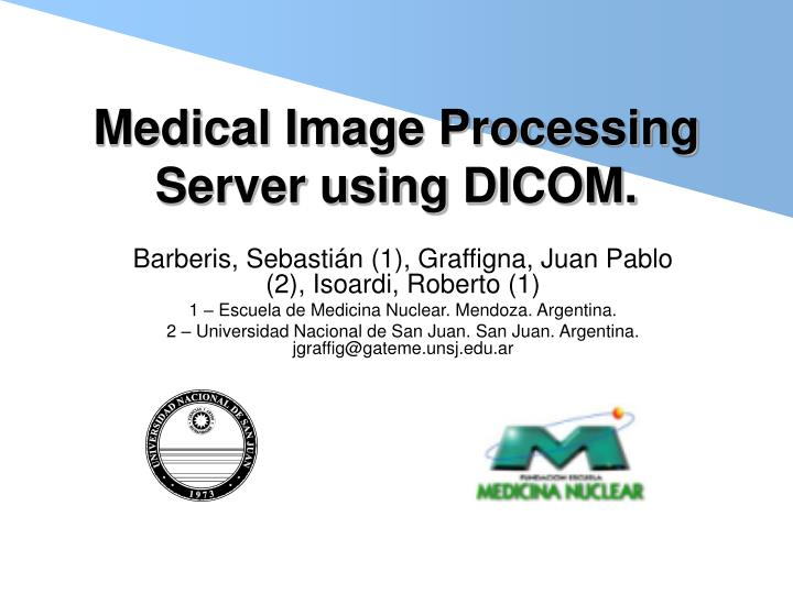Medical image processing server using dicom