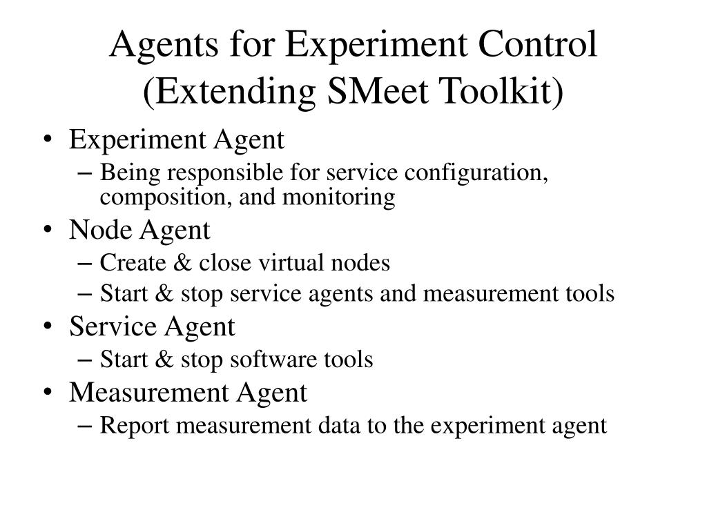 Agents for Experiment Control