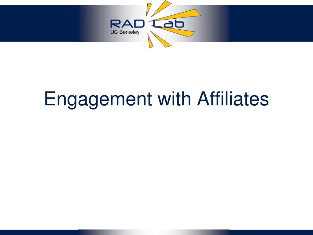 Engagement with Affiliates