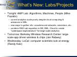 what s new labs projects