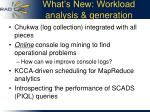 what s new workload analysis generation