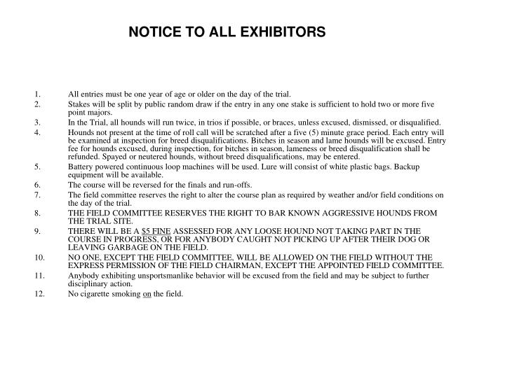 Notice to all exhibitors