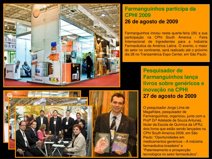 Farmanguinhos participa da CPHI 2009