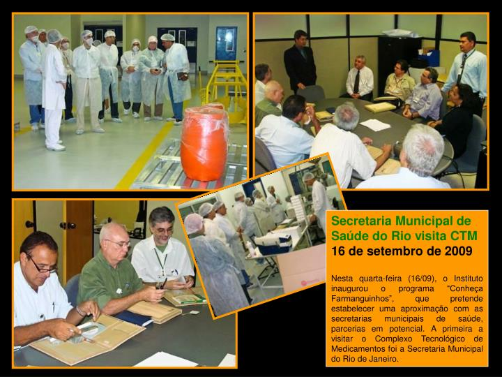 Secretaria Municipal de Saúde do Rio visita CTM