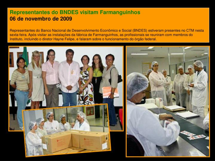 Representantes do BNDES visitam Farmanguinhos
