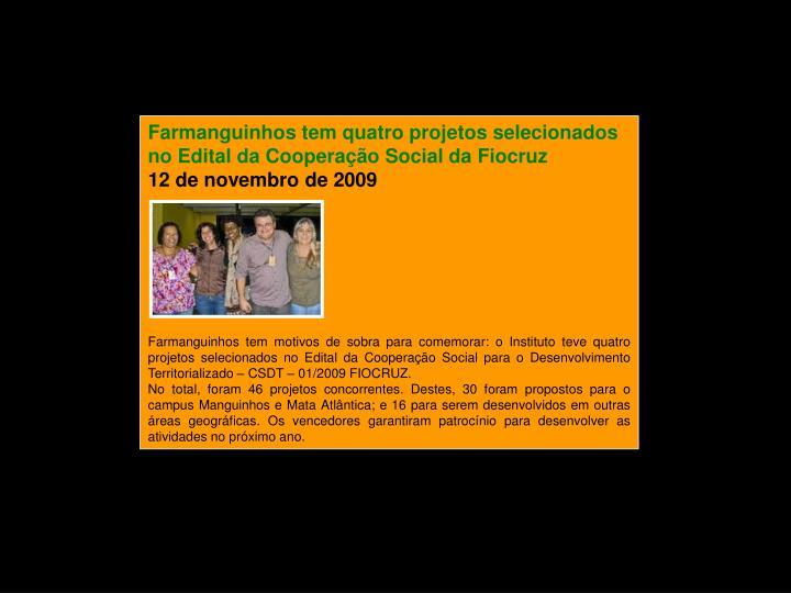 Farmanguinhos tem quatro projetos selecionados no Edital da Cooperação Social da Fiocruz