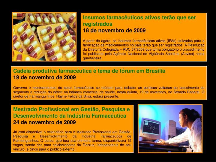 Insumos farmacêuticos ativos terão que ser registrados