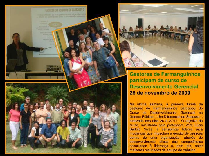 Gestores de Farmanguinhos participam de curso de Desenvolvimento Gerencial