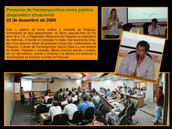 Pesquisa de Farmanguinhos torna público diagnóstico situacional