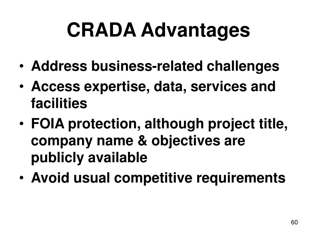 CRADA Advantages